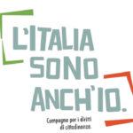 L'ITALIA SONO ANCH'IO. Firma nella tua città.