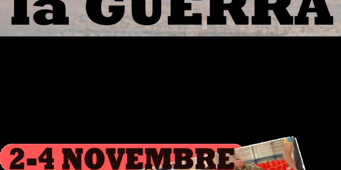 SE VUOI LA PACE prepara LA GUERRA. 2-4 novembre, tra firenze e barbiana