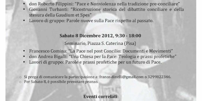 Convegno a Pisa (7-8 Dicembre): Parole e Prassi di Pace prima e dopo il Concilio