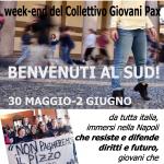 BENVENUTI AL SUD 30 maggio – 2 giugno 2014 i giovani del Collettivo a NAPOLI