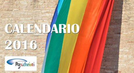 Calendario Pax Christi 2016: Pace: mi piace, commenta, condividi.