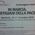 Convegno Nazionale di Pax Christi  e 48° marcia per la pace di Molfetta