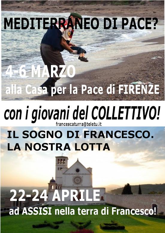 4-6 marzo e 22-24 aprile con i giovani del Collettivo