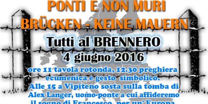 Tutti al Brennero il 4 Giugno. Iniziativa contro il muro con Pax Christi Austria