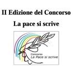 """II Edizione del concorso """"La pace si scrive"""""""