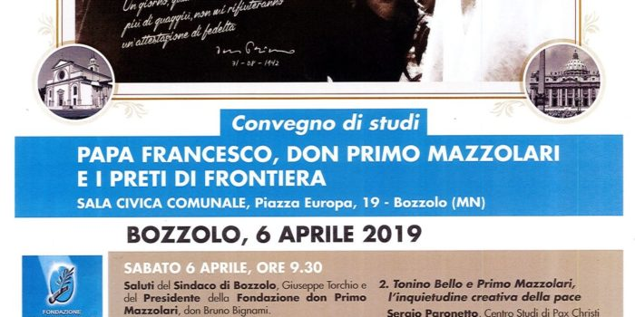 6-7 aprile, Bozzolo (MN) – Convegno: Papa Francesco, don Primo Mazzolari e i preti di frontiera
