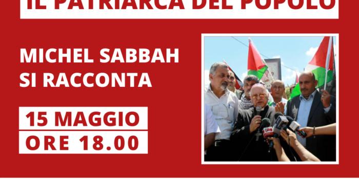 15 maggio, Online – Il patriarca del popolo